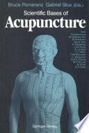 Scientific Bases of Acupuncture