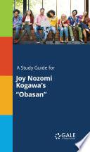 A Study Guide for Joy Nozomi Kogawa's