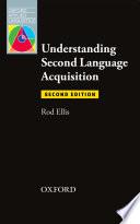"""Understanding Second Language Acquisition 2nd Edition Oxford Applied Linguistics"" by Rod Ellis"