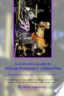 Sick Mick's Guide to Selling Antiques & Collectibles