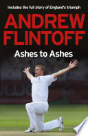 Andrew Flintoff  Ashes to Ashes Book