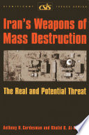 Iran's Weapons of Mass Destruction  : The Real and Potential Threat