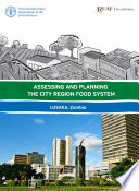 Lusaka City Region Food System Assessment Synthesis Report Book PDF