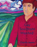 Gay Soulmate Wanted