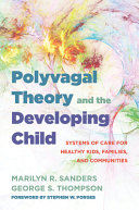 Polyvagal Theory And The Developing Child Book PDF