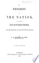 The Progress of the Nation  in its various social and economical Relations from the beginning of the 19th century