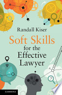 Soft Skills for the Effective Lawyer Book