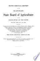 Biennial Report of the Kansas State Board of Agriculture  to the Legislature of the State