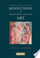Conceptual Revolutions in Twentieth Century Art