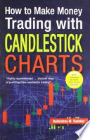 How to Make Money Trading with Candlestick Charts Book
