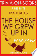 The House We Grew Up In: A Novel by Lisa Jewell (Trivia-On-Books) Pdf/ePub eBook