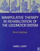 Manipulative Therapy in Rehabilitation of the Locomotor System Book