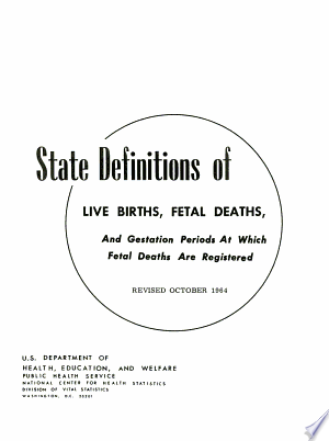 Download State Definitions of Live Births, Fetal Deaths, and Gestation Periods at which Fetal Deaths are Registered PDF