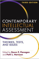 Contemporary Intellectual Assessment, Third Edition: Theories, ...