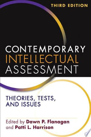 Contemporary Intellectual Assessment, Third Edition Free eBooks - Free Pdf Epub Online