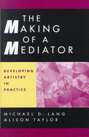 Cover of The Making of a Mediator