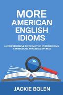 More American English Idioms