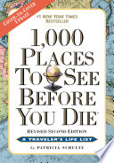 """1,000 Places to See Before You Die: Revised Second Edition"" by Patricia Schultz"