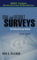 Mail and Internet Surveys: The Tailored Design Method -- 2007 Update ...