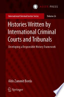 Histories Written by International Criminal Courts and Tribunals