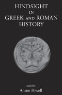 Hindsight in Greek and Roman History Book