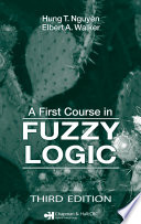 A First Course In Fuzzy Logic Third Edition
