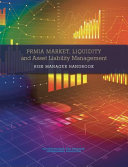 PRMIA Market, Liquidity and Asset Liability Management Risk Manager Handbook