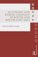 Autonomy and Ethnic Conflict in South and South East Asia