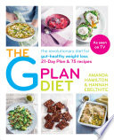 """The G Plan Diet: The revolutionary diet for gut-healthy weight loss"" by Amanda Hamilton, Hannah Ebelthite"