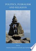 Politics  Pluralism and Religion
