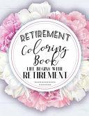 Retirement Coloring Book Book PDF