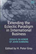 Extending The Eclectic Paradigm In International Business Essays  Extending The Eclectic Paradigm In International Business Essays In Honor  Of John Dunning