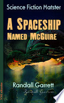 Read Online A Spaceship Named McGuire For Free