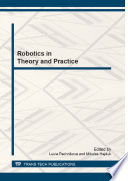 Robotics in Theory and Practice Book