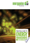 Practical Guide to Energy Management for Managers