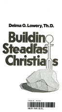 Building Steadfast Christians