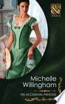 The Accidental Princess  Mills   Boon Historical