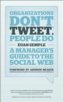 Organizations Don't Tweet, People Do