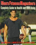 Men s Fitness Magazine s Complete Guide to Health and Well being