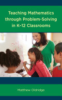 Teaching Mathematics through Problem Solving in K   12 Classrooms