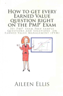 How to Get Every Earned Value Question Right on the PMP r  Exam