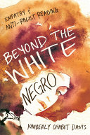 Beyond the White Negro
