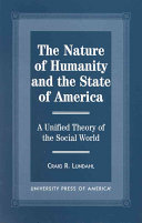 The Nature Of Humanity And The State Of America