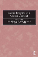 Kazuo Ishiguro in a Global Context