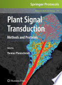 Plant Signal Transduction  : Methods and Protocols