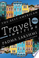The Best American Travel Writing 2021 Book PDF