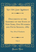 Documents Of The Assembly Of The State Of New York One Hundred And Fifth Session 1882 Vol 2
