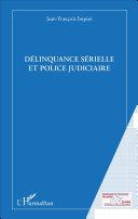 Pdf Délinquance sérielle et police judiciaire Telecharger