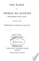 The works of Thomas De Quincey ... including all his contributions to periodical literature