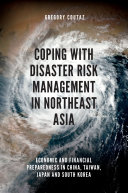 Coping with Disaster Risk Management in Northeast Asia